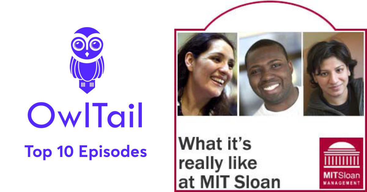 Best Episodes of MIT Sloan School of Management Podcast
