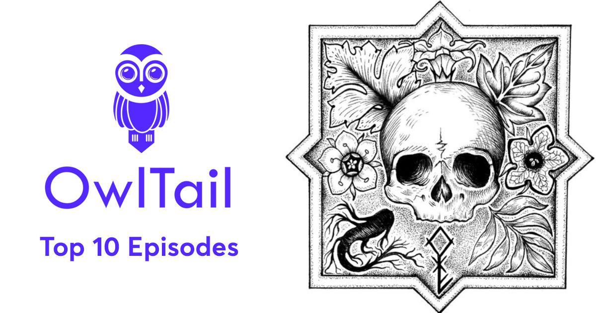 Best Episodes of The Garden of Ink & Bones