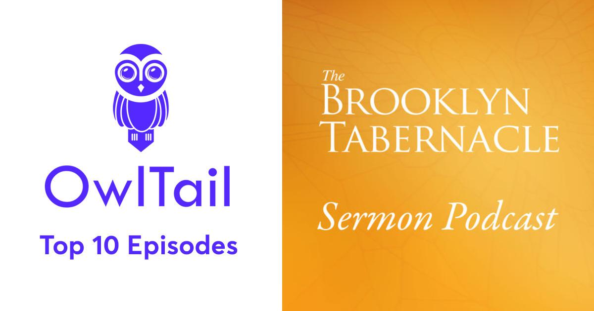 Best Episodes of Brooklyn Tabernacle Sermon Podcast