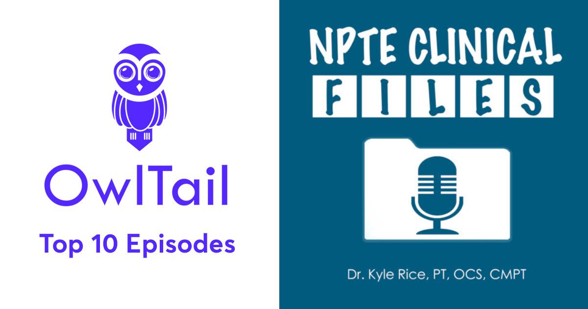 Best Episodes of NPTE Clinical Files
