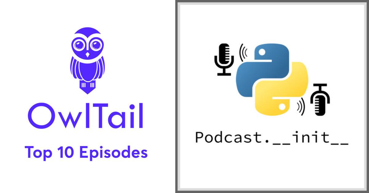 Best Episodes of The Python Podcast __init__