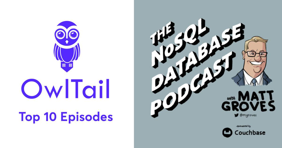 Best Episodes of The NoSQL Database Podcast