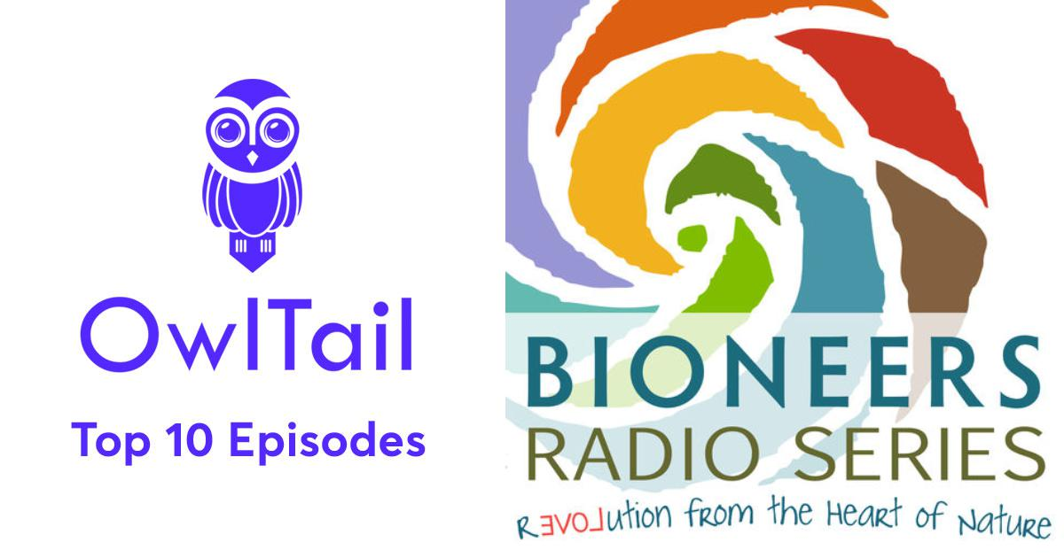 Best Episodes of Bioneers: Revolution From the Heart of
