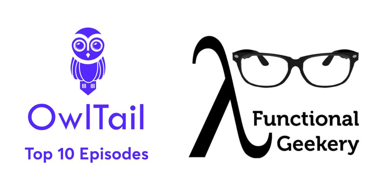 Best Episodes of Functional Geekery