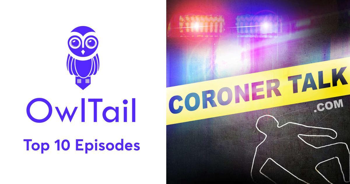 Best Episodes of Coroner Talk™ | Death Investigation Training ...