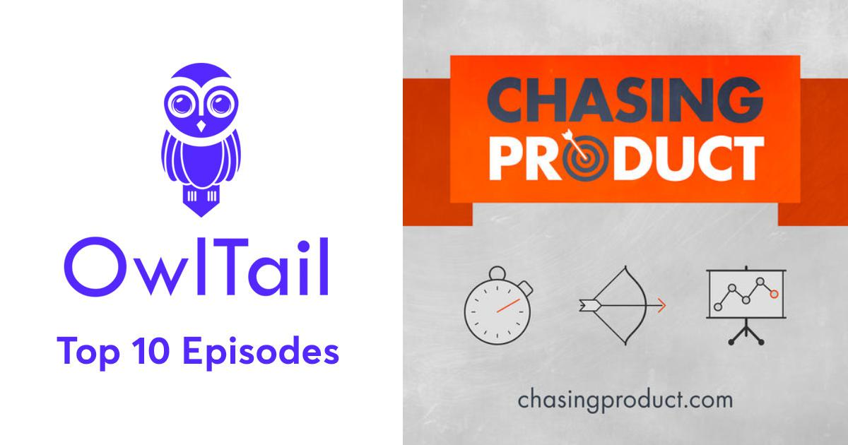 Best Episodes of Chasing Product