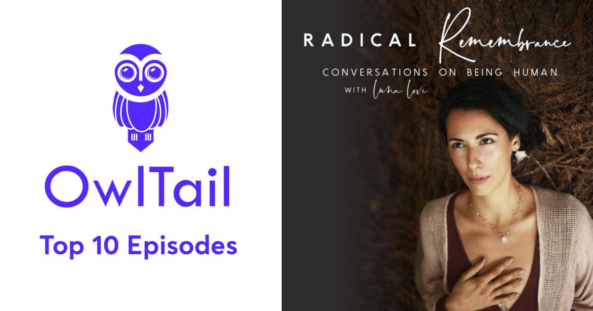 Best Episodes of Radical Remembrance: Conversations on Being