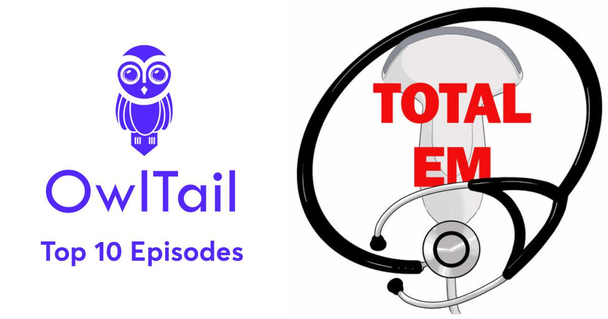 Best Episodes of TOTAL EM - Tools Of the Trade and Academic