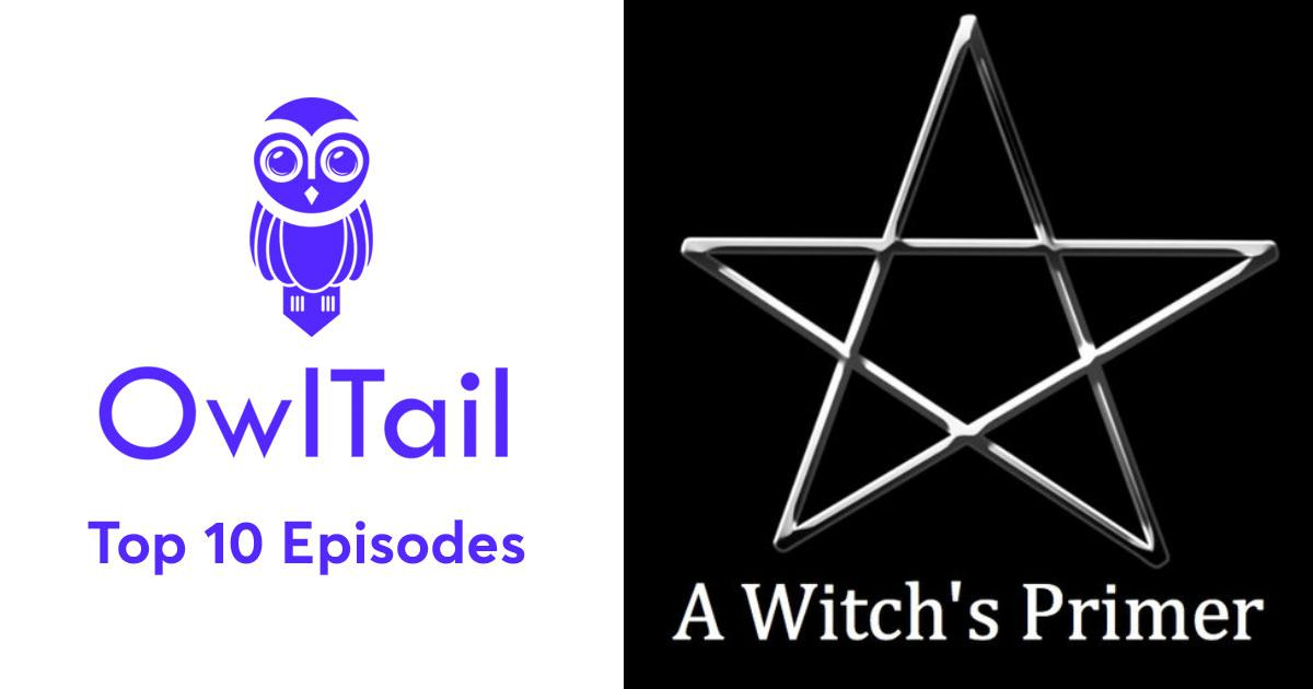 Best Episodes of A Witch's Primer
