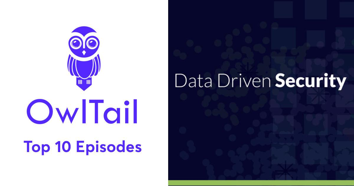 Best Episodes of Data Driven Security