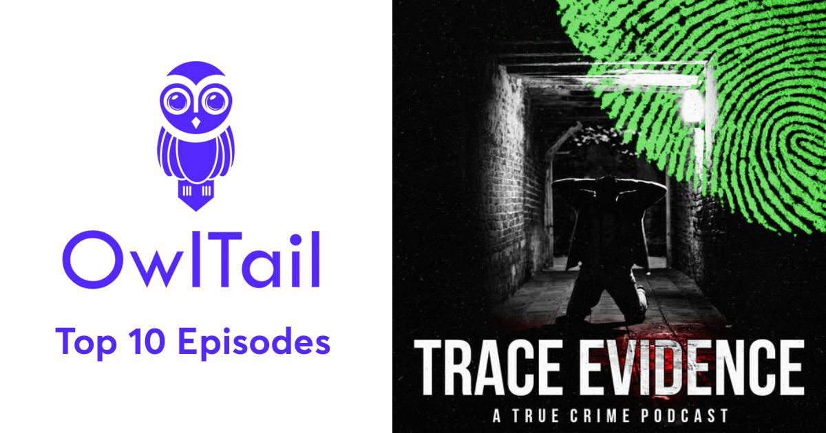 Best Episodes of Trace Evidence