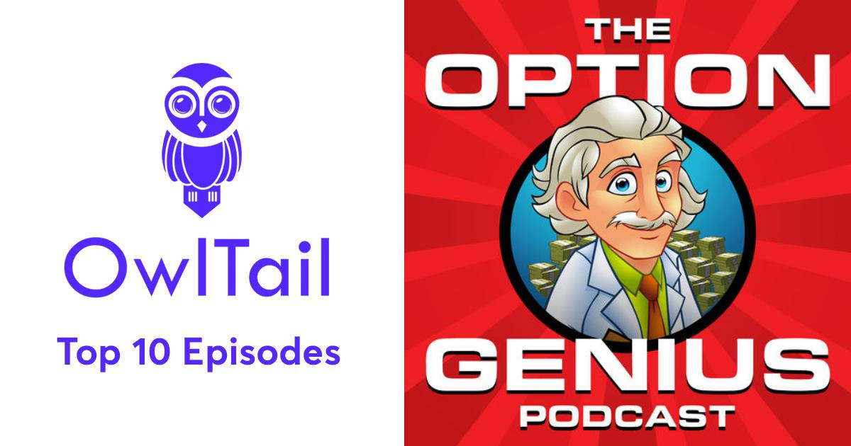 Best Episodes of The Option Genius Podcast: Options Trading For