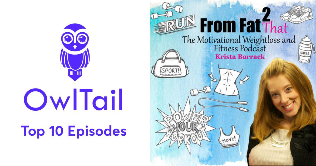 Best Episodes of From Fat 2 That: Motivating People on their