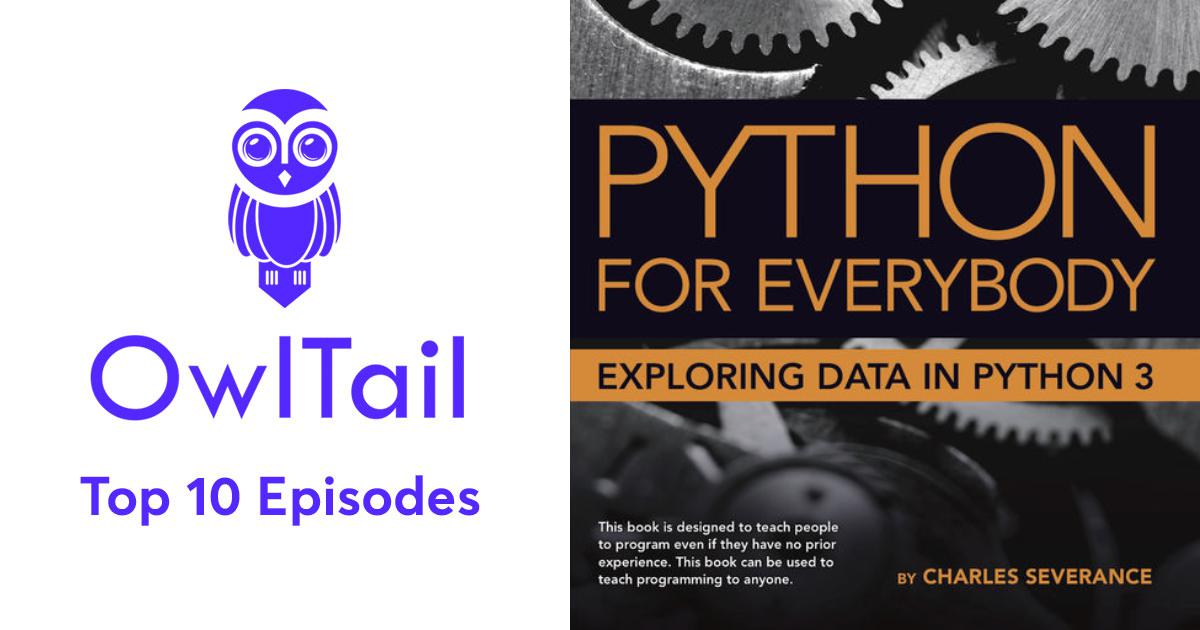 Best Episodes of Python for Everybody (Audio/PY4E)