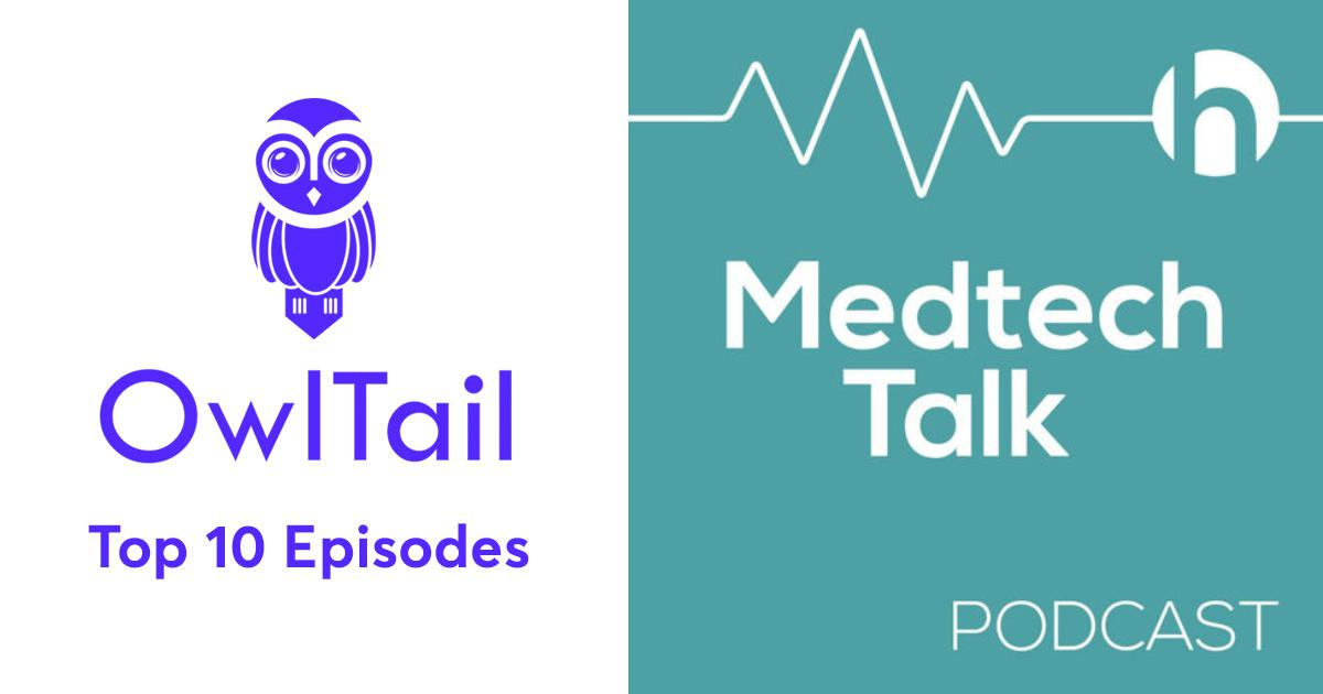 Best Episodes of Medtech Talk