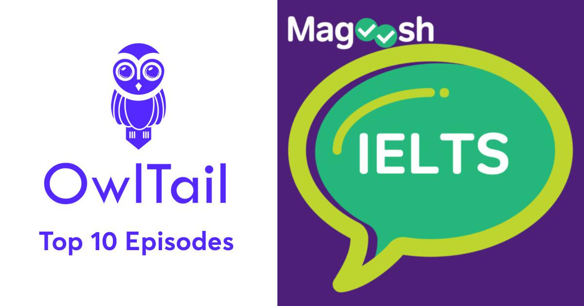 Best Episodes of Magoosh IELTS