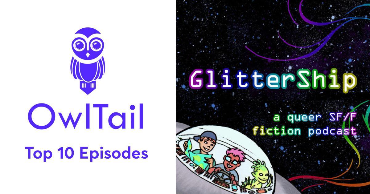 Best Episodes of GlitterShip