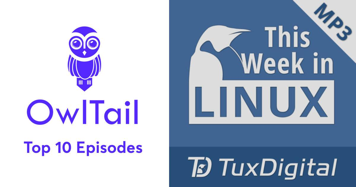 Best Episodes of This Week in Linux
