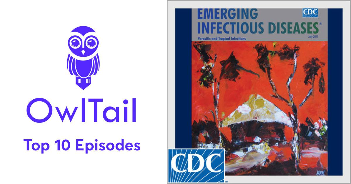 Best Episodes of Emerging Infectious Diseases