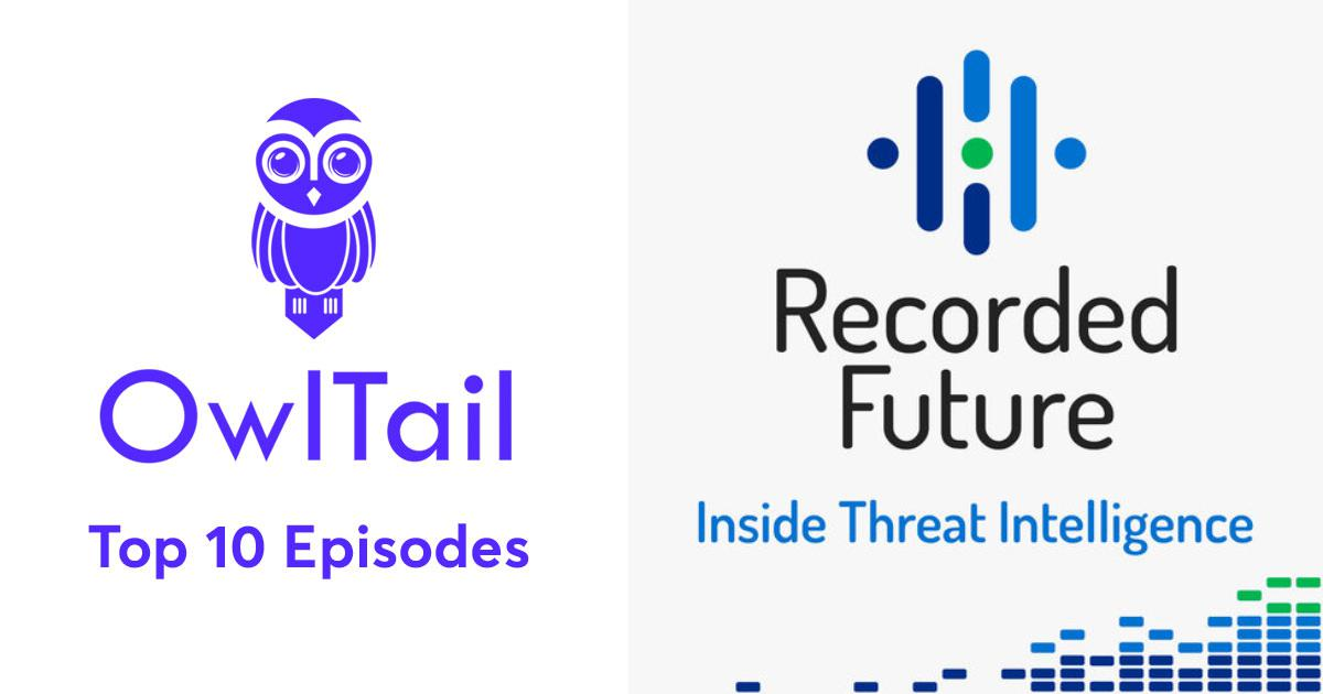 Best Episodes of Recorded Future - Inside Threat Intelligence for