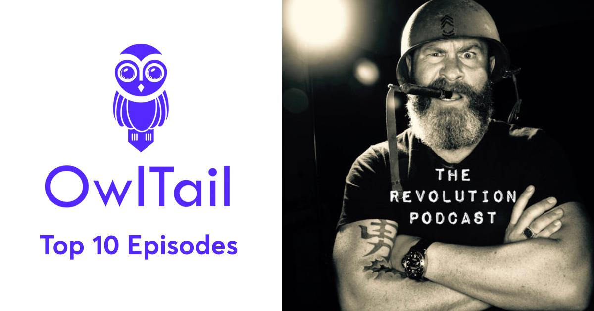 Best Episodes of The Revolution Podcast