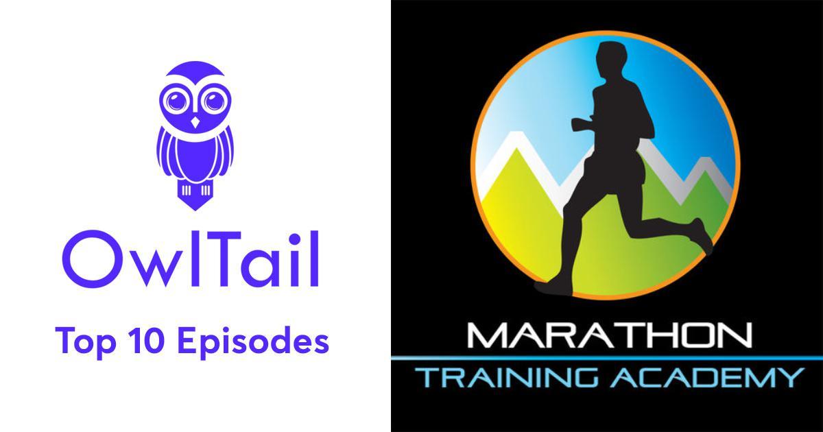 d6a8b3835f165 Best Episodes of Marathon Training Academy