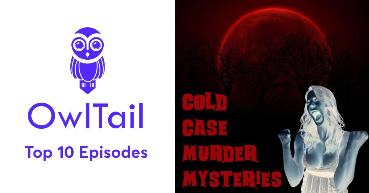 Best Episodes of Cold Case Murder Mysteries