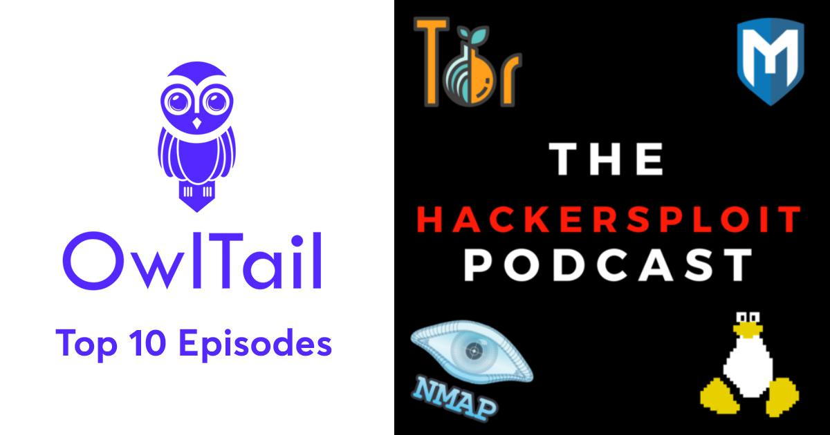 Best Episodes of The HackerSploit Podcast