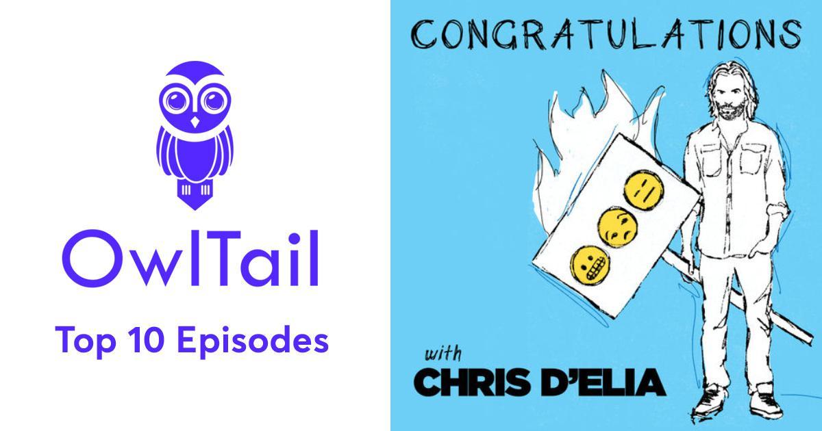 Best Episodes of Congratulations with Chris D'Elia