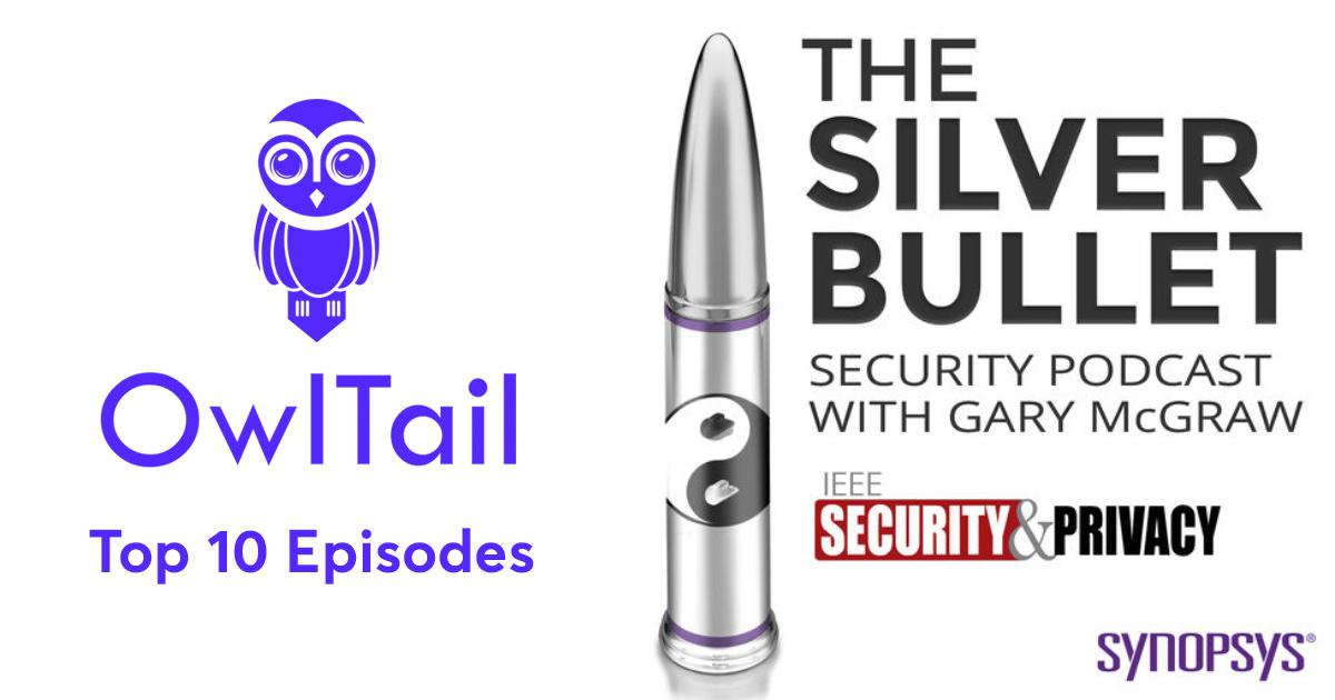 Best Episodes of The Silver Bullet Security Podcast with Gary McGraw