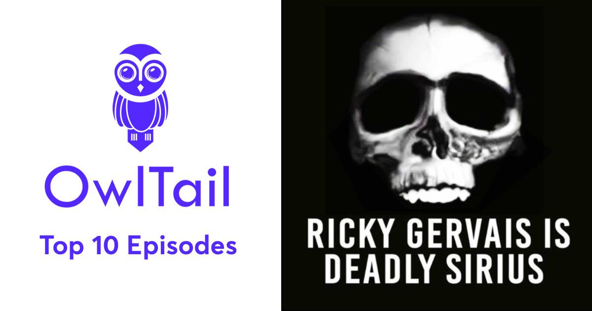 Best Episodes of The Ricky Gervais Podcast