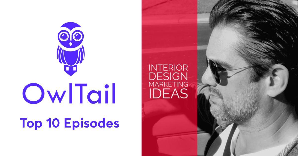 Best Episodes of Interior Design Marketing Ideas Podcast