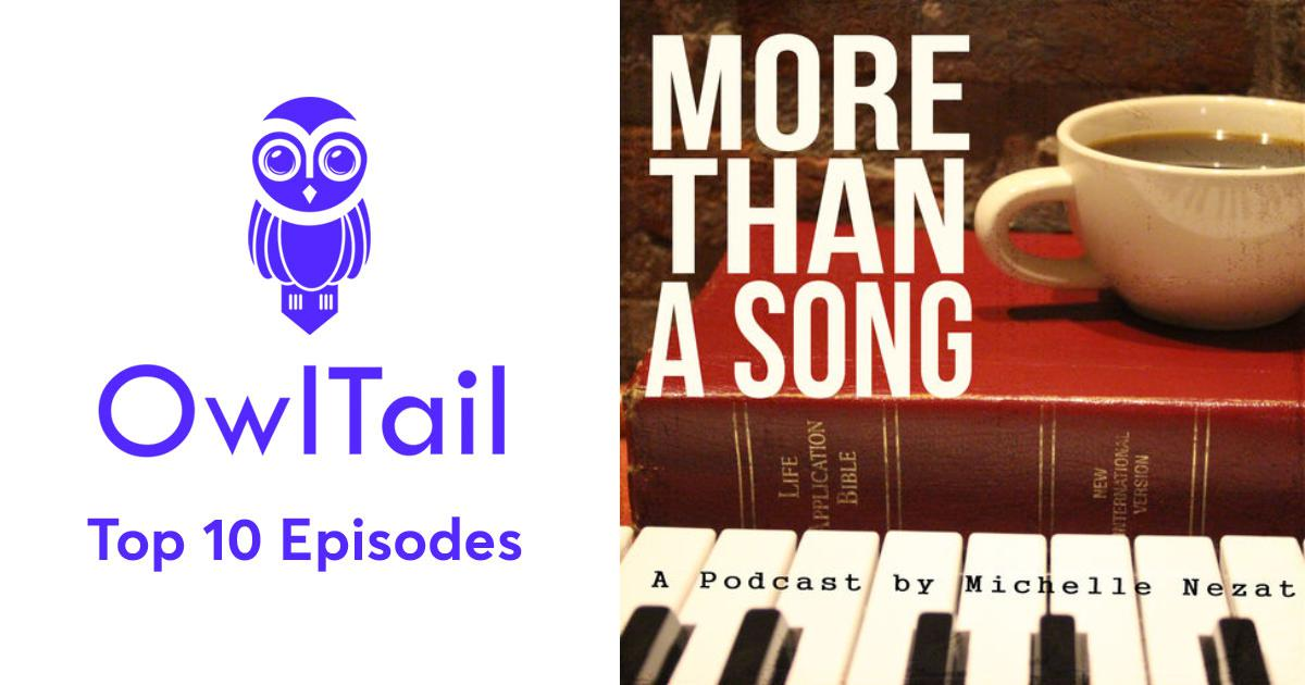 Best Episodes of More Than a Song - Discovering the Truth of