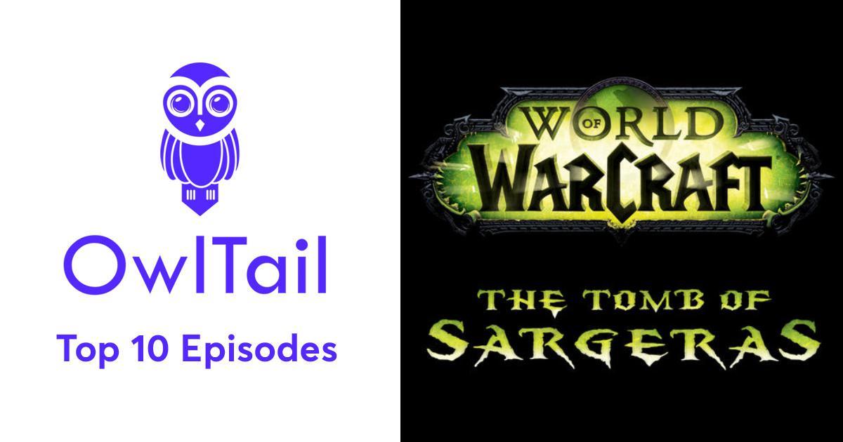 Best Episodes of World of Warcraft: Audio Drama