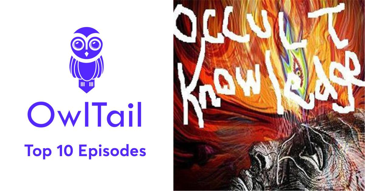 Best Episodes of Occult Knowledge