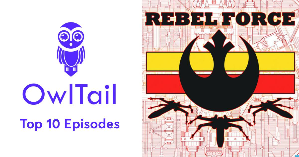 Best Episodes of Rebel Force Alliance: Star Wars Galaxy of Heroes