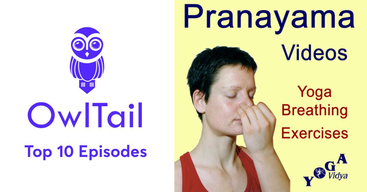 Best Episodes of Pranayama - Breathing Exercises für new