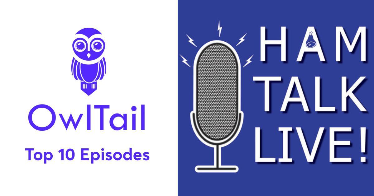 Best Episodes of Ham Talk Live!