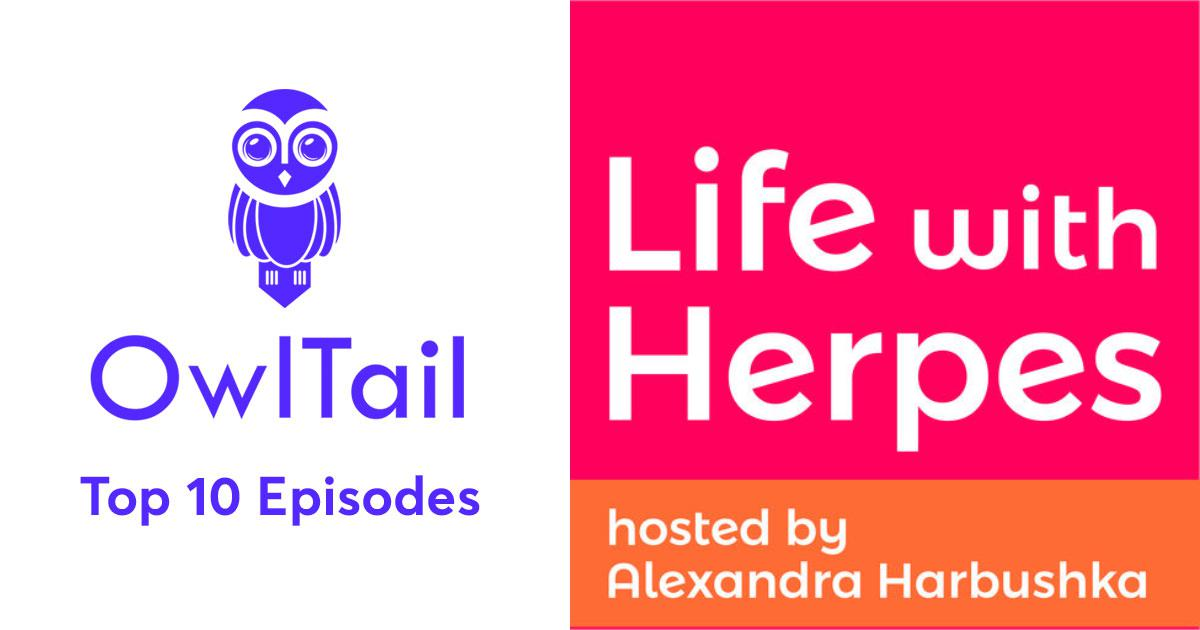 Best Episodes of Life With Herpes