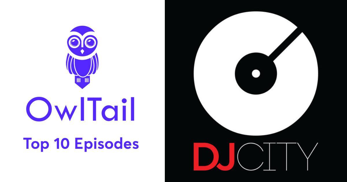 Best Episodes of DJcity Podcast