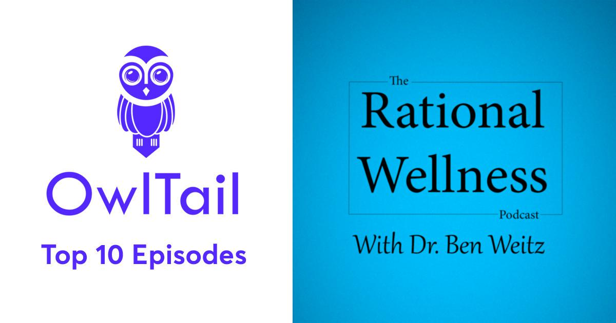 Best Episodes of Rational Wellness Podcast