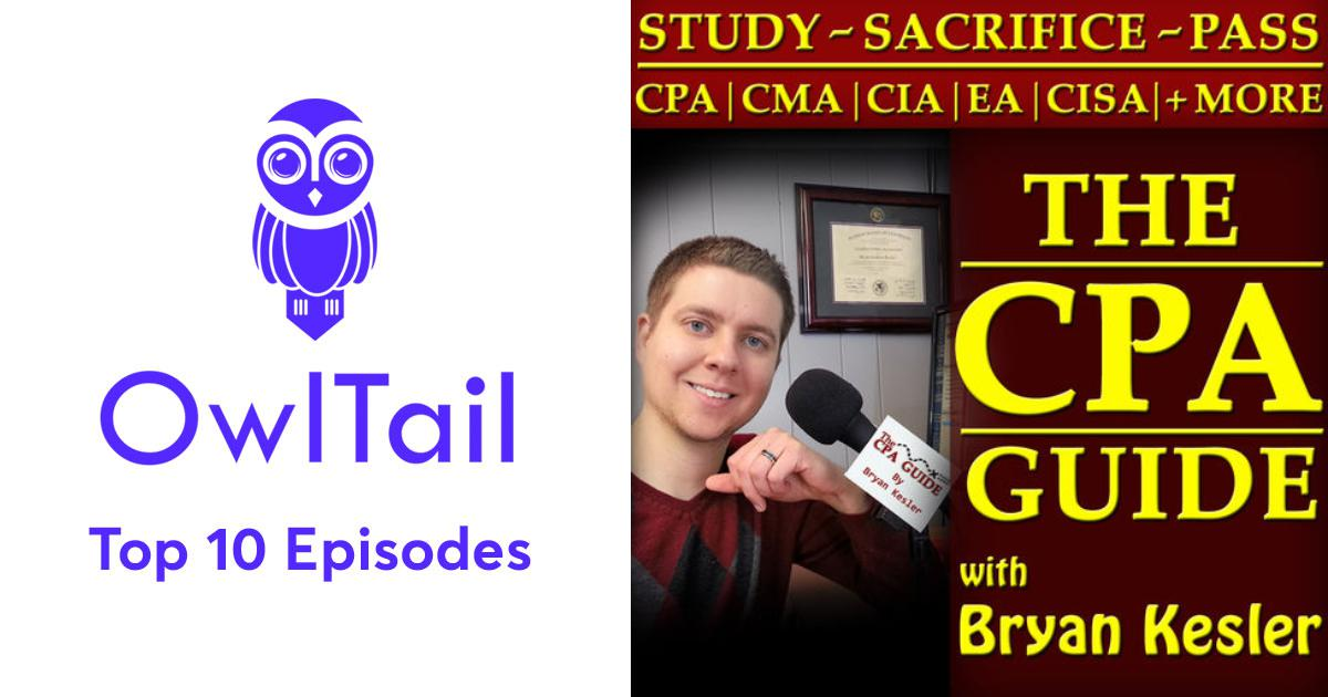 Best Episodes of CPA Exam Guide Podcast | Learn How To