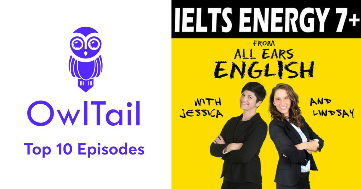 Best Episodes of IELTS Energy English Podcast