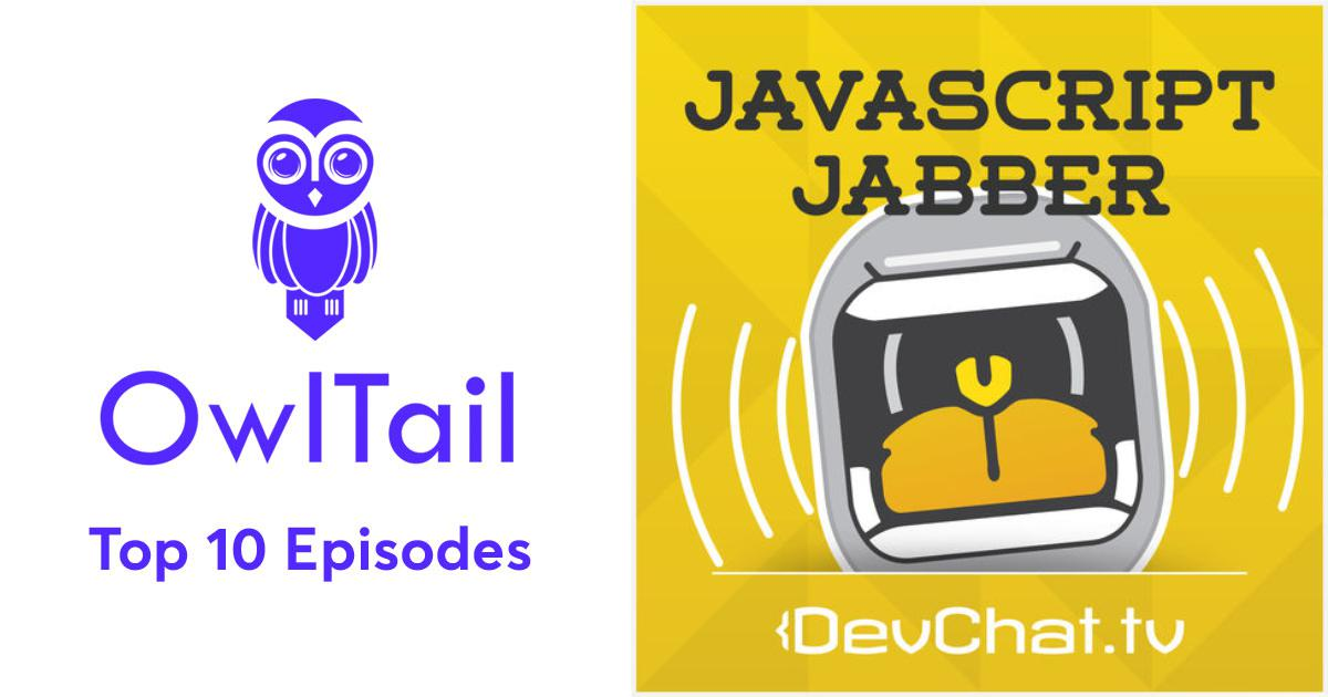 Best Episodes of JavaScript Jabber