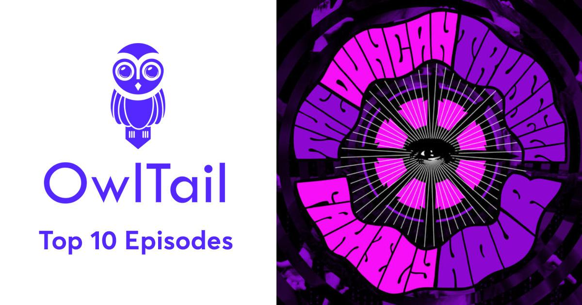 Best Episodes of Duncan Trussell Family Hour