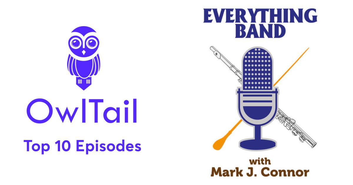 Best Episodes of Everything Band Podcast