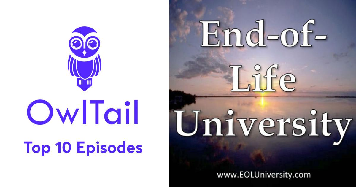 Best Episodes of End-of-Life University