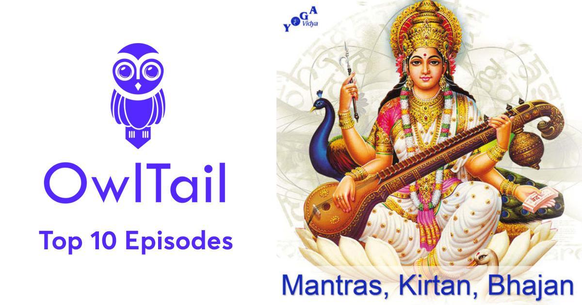 Best Episodes of Mantra, Kirtan and Stotra: Sanskrit Chants