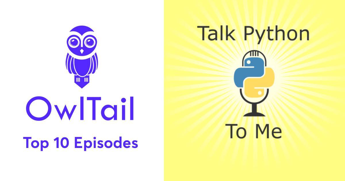 Best Episodes of Talk Python To Me - Python conversations