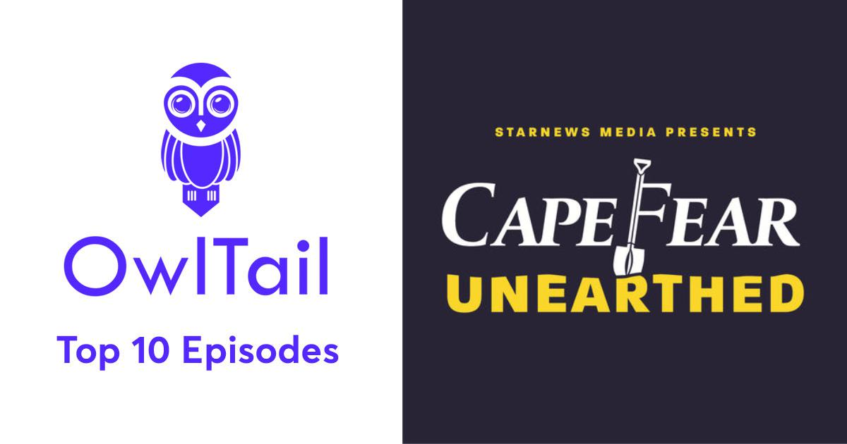 Best Episodes of Cape Fear Unearthed